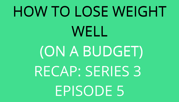 title How To Lose Weight Well (On A Budget): Recap 3.5 by savelikeabear