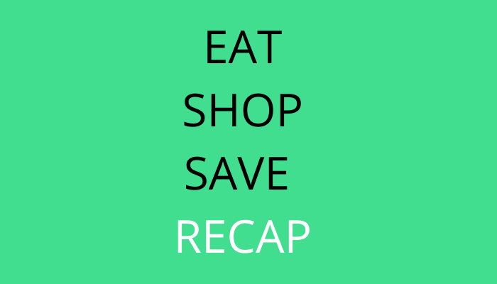 title eat shop save recap by savelikeabear
