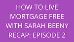 Title How To Live Mortgage Free With Sarah Beeny Recap: Episode 2 by savelikeabear