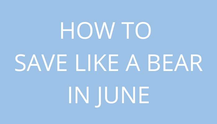 title How To Save Like A Bear In June by savelikeabear