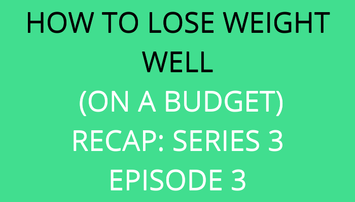 title How To Lose Weight Well (On A Budget): Recap 3.3 by savelikeabear