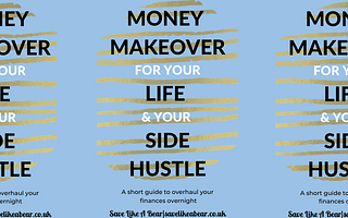 Book titled money makeover for your life and your side hustle by savelikeabear