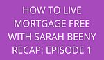 title how to live mortgage free with sarah beeny recap episode 1 by savelikeabear