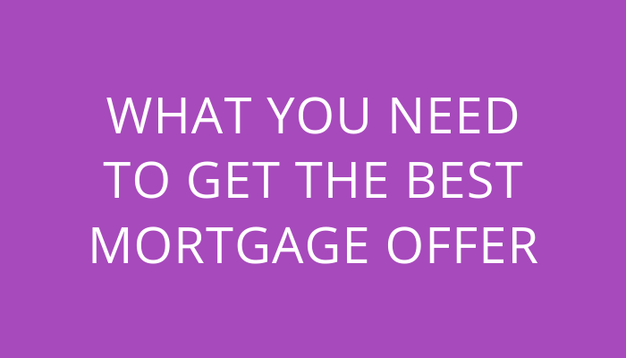 Title what you need to get the best mortgage offer by savelikeabear